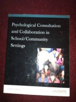 Psychological Consultation and Collaboration in School/Community Settings